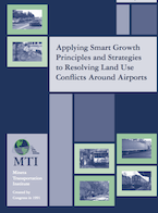 Applying Smart Growth Principles and Strategies to Resolving Land Use Conflicts Around Airports