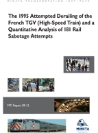 The 1995 Attempted Derailing of the French TGV (High-Speed Train) and a Quantitative Analysis of 181 Rail Sabotage Attempts