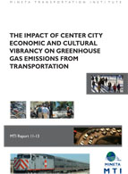 The Impact of Center City Economic and Cultural Vibrancy on Greenhouse Gas Emissions from Transportation