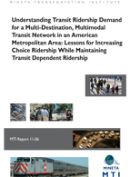Understanding Transit Ridership Demand for a Multi-Destination, Multimodal Transit Network in an American Metropolitan Area