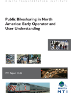 Public Bikesharing in North America: Early Operator and User Understanding