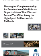 Planning for Complementarity: An Examination of the Role and Opportunities of First-Tier and Second-Tier Cities Along the High-Speed Rail Network in California