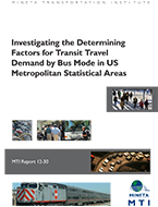 Investigating the Determining Factors for Transit Travel Demand by Bus Mode in US Metropolitan Statistical Areas