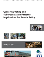 California Voting and Suburbanization Patterns: Implications for Transit Policy
