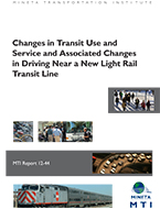 Changes in Transit Use and Service and Associated Changes in Driving Near a New Light Rail Transit Line