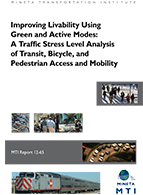 Improving Livability Using Green and Active Modes: A Traffic Stress Level Analysis of Transit, Bicycle, and Pedestrian Access and Mobility