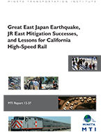 Great East Japan Earthquake, JR East Mitigation Successes, and Lessons for California High-Speed Rail