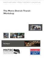 The Metro Detroit Transit Workshop: Unpack the Challenge