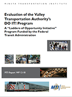 "Evaluation of the Valley Transportation Authority's DO IT! Program A ""Ladders of Opportunity Initiative"" Program Funded by the Federal Transit Administration"