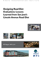 Designing Road Diet Evaluations: Lessons Learned from San Jose's Lincoln Avenue Road Diet