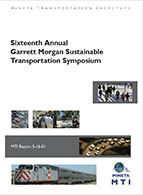 Sixteenth Annual Garrett Morgan Sustainable Transportation Symposium