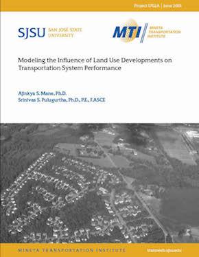 Modeling the Influence of Land Use Developments on Transportation System Performance