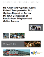 Do Americans' Opinions About Federal Transportation Tax Options Depend on Survey Mode? A Comparison of Results from Telephone and Online Surveys