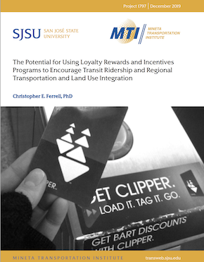 The Potential for Using Loyalty Rewards and Incentives Programs to Encourage Transit Ridership and Regional Transportation and Land Use Integration