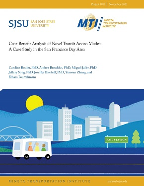 Cost-Benefit Analysis of Novel Access Modes: A Case Study in the San Francisco Bay Area