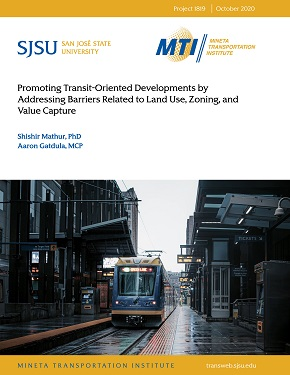 Promoting Transit-Oriented Developments by Addressing Barriers Related to Land Use, Zoning, and Value Capture