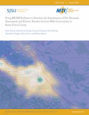 Using BEAM Software to Simulate the Introduction of On-Demand, Automated, and Electric Shuttles for Last Mile Connectivity in Santa Clara County