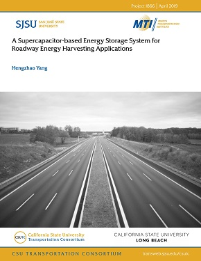 A Supercapacitor-based Energy Storage System for Roadway Energy Harvesting Applications