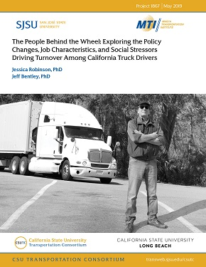 The People Behind the Wheel: Exploring the Policy Changes, Job Characteristics, and Social Stressors Driving Turnover Among California Truck Drivers