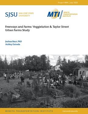Freeways and Farms: Veggielution & Taylor Street Urban Farms Study