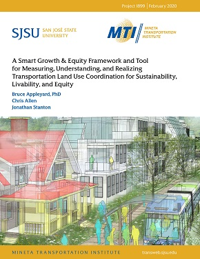A Smart Growth & Equity Framework and Tool for Measuring, Understanding, and Realizing Transportation Land Use Coordination for Sustainability, Livability, and Equity