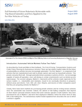 Full Potential of Future Robotaxis Achievable with Trip-Based Subsidies and Fees Applied to the For-Hire Vehicles of Today