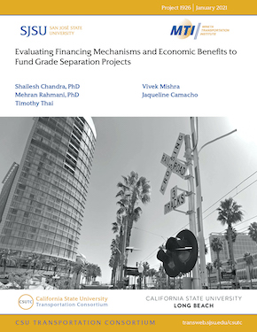 Evaluating Financing Mechanisms and Economic Benefits to Fund Grade Separation Projects