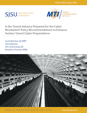 Is the Transit Industry Prepared for the Cyber Revolution? Policy Recommendations to Enhance Surface Transit Cyber Preparedness
