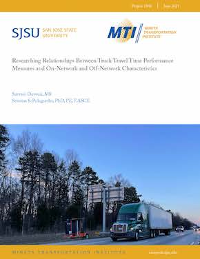Researching Relationships Between Truck Travel Time Performance Measures and On-Network and Off-Network Characteristics