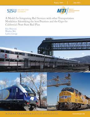 A Model for Integrating Rail Services with other Transportation Modalities: Identifying the best Practices and the Gaps for  California's Next State Rail Plan