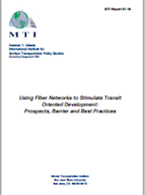 Using Fiber Networks to Stimulate Transit-Oriented Development: Prospects Barrier and Best Practices