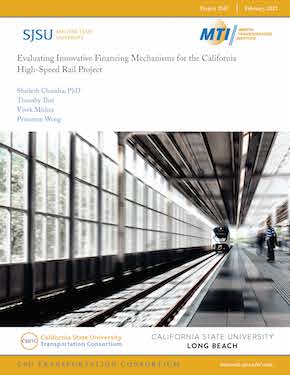 Evaluating Innovative Financing Mechanisms for the California High-Speed Rail Project