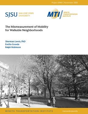The Mismeasurement of Mobility for Walkable Neighborhoods