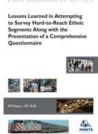 Lessons Learned in Attempting to Survey Hard-to-Reach Ethnic Segments Along with the Presentation of a Comprehensive Questionnaire