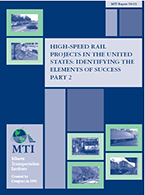 High-Speed Rail Projects in the United States: Identifying the Elements of Success-Part 2
