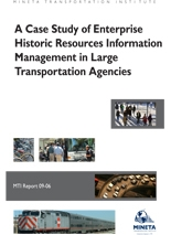 A Case Study of Enterprise Historic Resources Information Management In Large Transportation Agencies