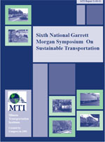 Sixth National Garrett Morgan on Sustainable Transportation Symposium
