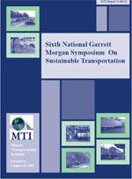 Sixth National Garrett Morgan on Sustainable Transportation Symposium
