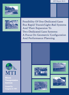 Feasibility Of One-Dedicated-Lane Bus Rapid Transit/Light-Rail Systems And Their Expansion To Two-Dedicated-Lane Systems: A Focus On Geometric Configuration And Performance Planning