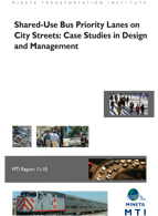 Shared-Use Bus Priority Lanes On City Streets: Case Studies in Design and Management