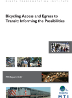 Bicycling Access and Egress to Transit: Informing the Possibilities
