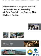 Examination of Regional Transit Service Under Contracting: A Case Study in the Greater New Orleans Region