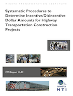 Systematic Procedures to Determine Incentive/Disincentive Dollar Amounts for Highway Transportation Construction Projects