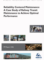 Reliability Centered Maintenance: A Case Study of Railway Transit Maintenance to Achieve Optimal Performance