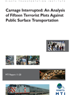 Carnage Interrupted: An Analysis of Fifteen Terrorist Plots against Public Surface Transportation