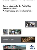 Terrorist Attacks On Public Bus Transportation: A Preliminary Empirical Analysis