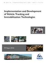 Implementation and Development of Vehicle Tracking and Immobilization Technologies