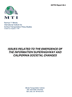 Issues Related to the Emergence of the Information Superhighway and California Societal Changes