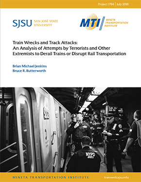 Train Wrecks and Track Attacks: An Analysis of Attempts by Terrorists and Other Extremists to Derail Trains or Disrupt Rail Transportation