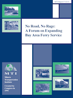 No Road, No Rage: A Forum on Expanding Bay Area Ferry Service